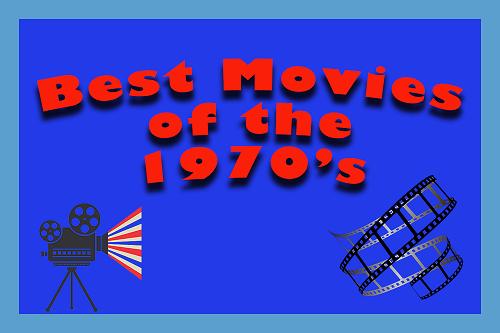 Best Movies 1970s