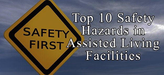 Top 10 Safety Hazards In Assisted Living Facilities